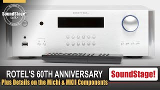 From Michi to MKII, Rotel Celebrates 60 Years - SoundStage! Talks (May 2021)