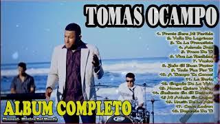 Tomas Ocampo | Sus 18 Mejores Exitos Cristianos