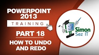 PowerPoint 2013 for Beginners Part 18: How to Use Undo and Redo PowerPoint 2013