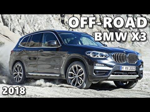 2018 BMW X3 Off-Road Test Drive