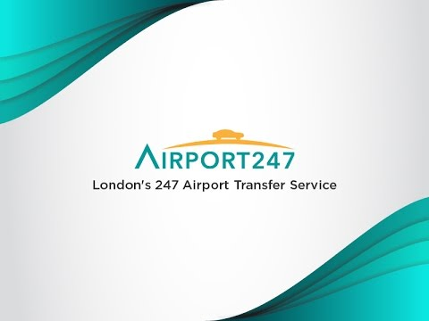 Airport 247 – London's 247 Airport Transfer Service