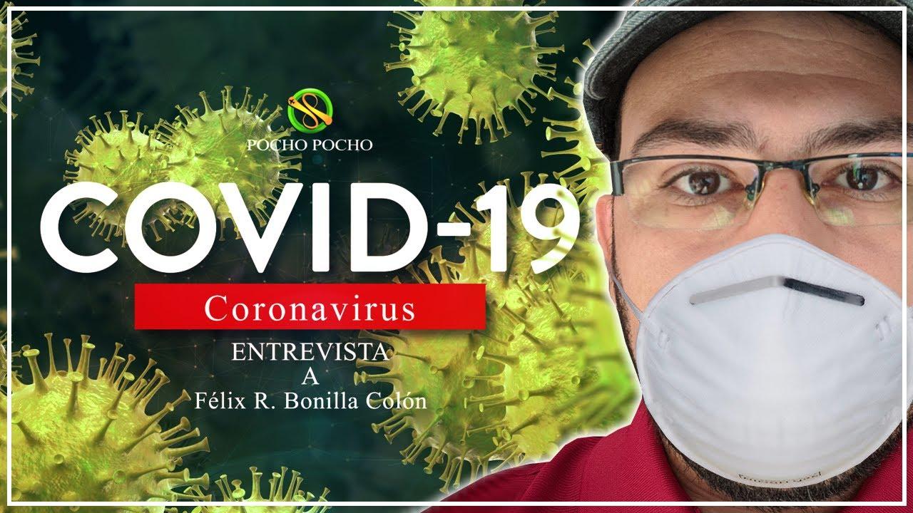 ENTREVISTA A INFECTADO CON CORONAVIRUS