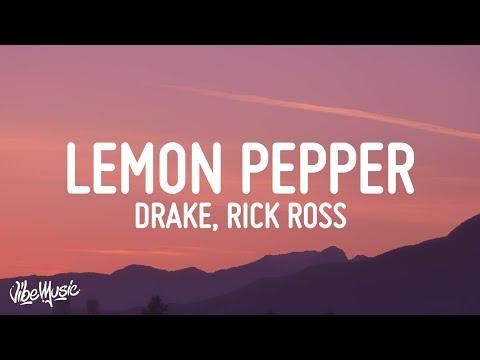 Drake – Lemon Pepper Freestyle (Lyrics) (feat. Rick Ross)