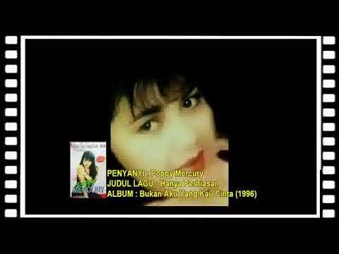 Poppy Mercury - Hanya Perhiasan (Lirik Lagu)