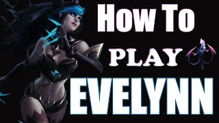 [S8] How to play EVELYNN - League of Legends Tips and Tricks Jungle