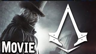 Скачать Assassin S Creed Syndicate Jack The Ripper All Cutscenes Game Movie