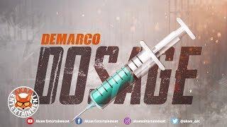 Demarco - Dosage (Raw) [Tower Hill Riddim] July 2018