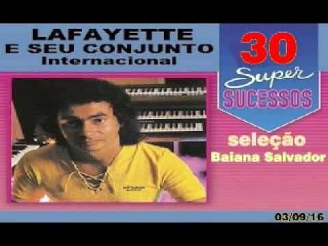 Lafayette 30 sucessos internacionais para você relaxar