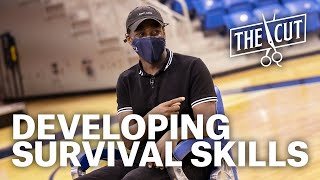 The Cut | Developing Survival Skills