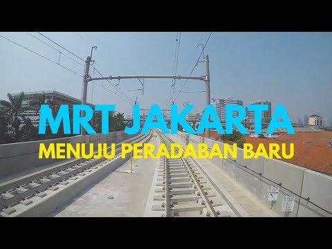 MRT JAKARTA, MENUJU PERADABAN BARU