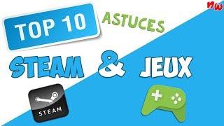 TOP 10 ASTUCES STEAM & JEUX | Fr