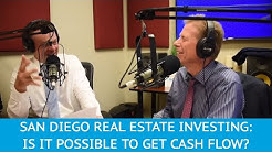 Can I Get Cash Flow Investing in San Diego Real Estate?