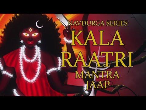 Kalaraatri Jaap Mantra 108 Repetitions ( Navdurga Series )