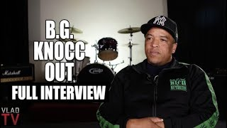 BG Knocc Out on Nipsey Hussle, 2Pac, Eric Holder, Suge Knight, Kodak Black (Full Interview)