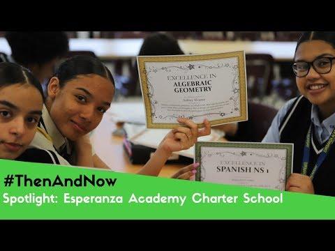 #ThenAndNow | Spotlight: Esperanza Academy Charter School