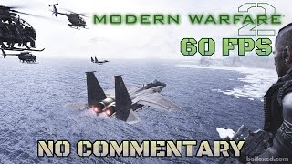 Call of Duty: Modern Warfare 2 - Full Game Walkthrough 【NO Commentary】