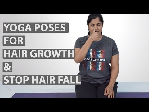 8 Best YOGA POSES FOR HAIR GROWTH & Stop Hair Fall