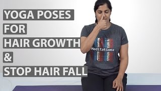 Repeat youtube video 8 Best YOGA POSES FOR HAIR GROWTH & Stop Hair Fall