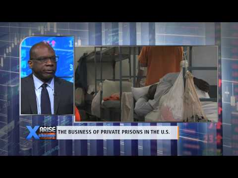 Arise Xchange: Fred Davie - The Business of Private Prisons in the U.S.