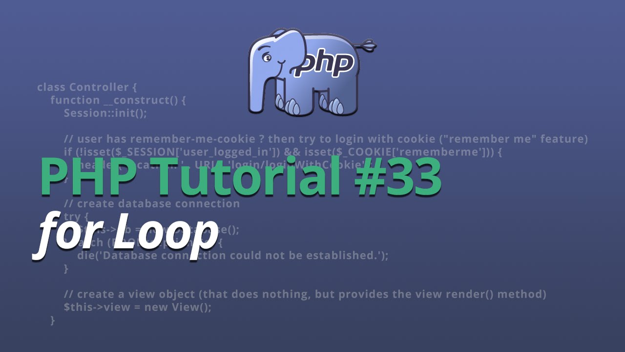 PHP Tutorial - #33 - for Loop