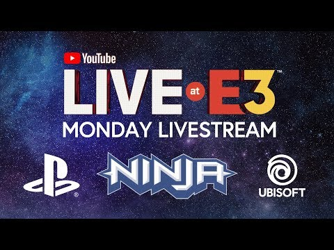 YouTube Live at E3 2018: Monday with Ninja, Marshmello, PlayStation, Ubisoft, Todd Howard