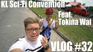 【VLOG】 KL Sci-Fi Convention 2017 Event Tour Feat. Tokina Wai & Mindy Mica