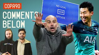 Spurs and VAR Ruin Man City's Quadruple Dream | Comments Below