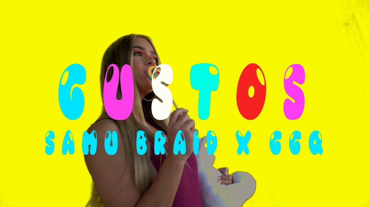 Download GGQ, Samu Braids - Gustos � (Prod. Manu Kirós)   Video Oficial