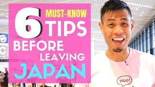 What You NEED to KNOW Before Leaving Japan