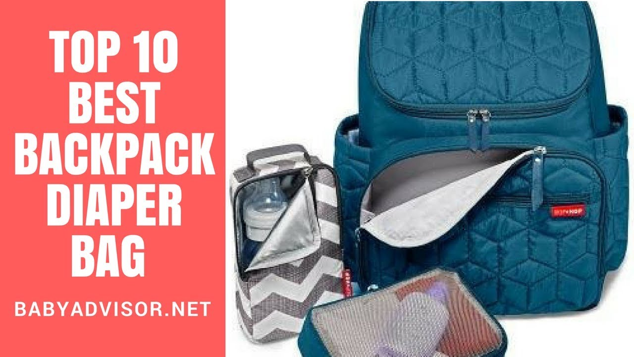 Top 10 Best Backpack Diaper Bag 2019 Reviews Diaper Bags