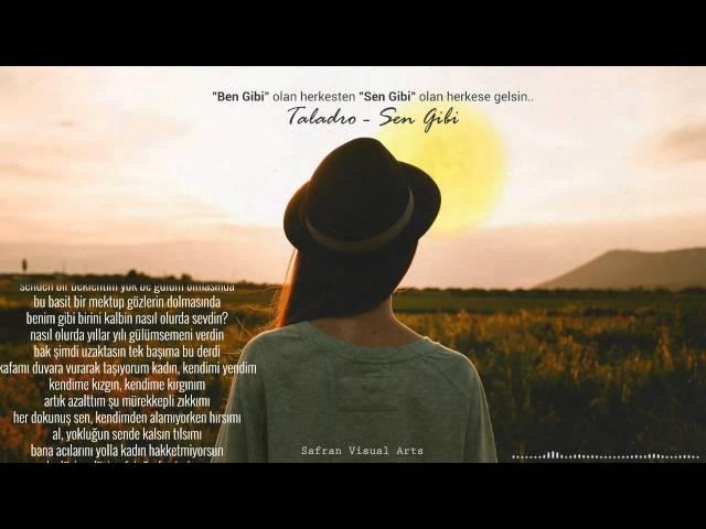 Taladro - Sen Gibi ( Bir Pişmanlık Hikayesi )