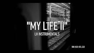 """My Life II"" - 90s OLD SCHOOL BOOM BAP BEAT HIP HOP INSTRUMENTAL FREE"