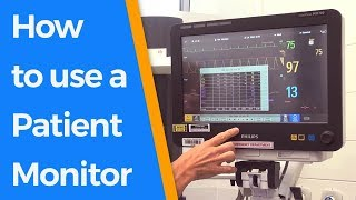 How to use a Patient Monitor