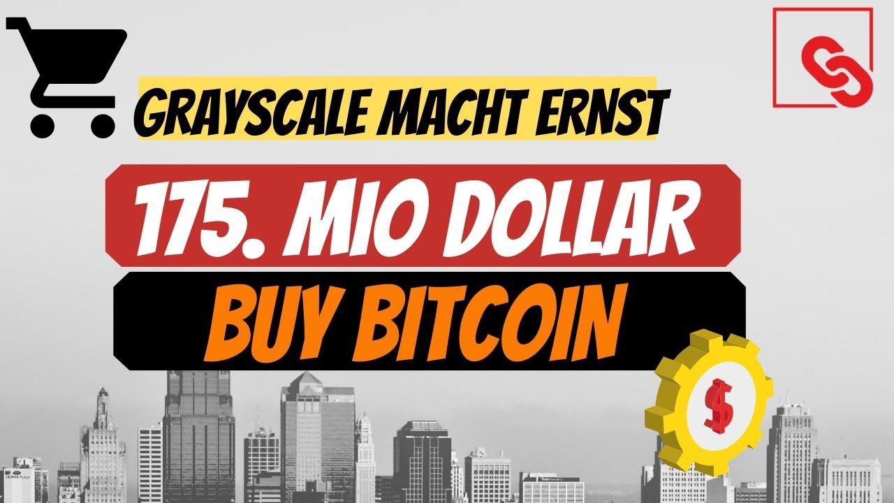 Bitcoin für 175 Millionen $ in 7 Tagen | Grayscale kauft BTC