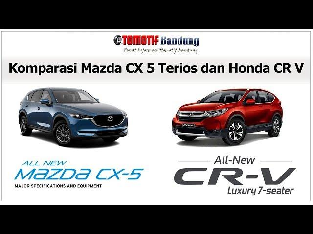 Komparasi Mazda CX 5 VS Honda CR V