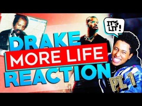 DRAKE - MORE LIFE (REACTION) PART 1