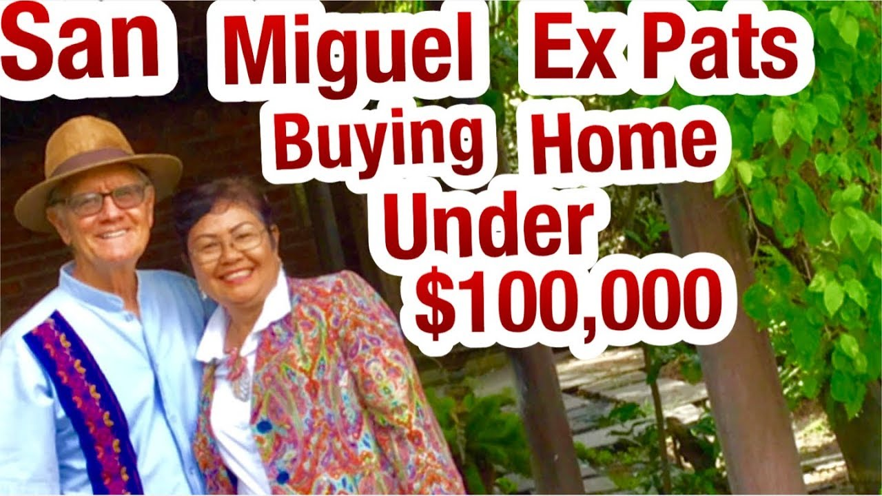 Ex Pat Ing A Home Under 100 000 San Miguel Mexico 2018