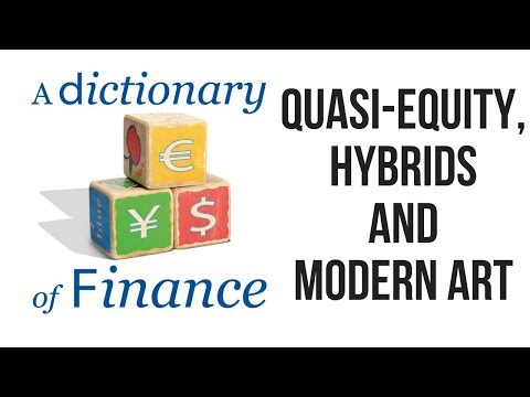 Quasi-equity, hybrids and mordern art