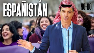 NO-DO   ESPAÑISTÁN   Afganistán y el FEMINISMO de pandereta   El precio de la luz   PEDRO SÁNCHEZ