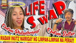 LIFE SWAP I WILBERT TOLENTINO X DAISY LOPEZ AKA MADAM INUTZ (ONLINE PHILANTHROPIST &amp ONLINE SELLER)