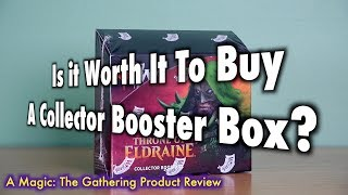 Is It Worth It To Buy A Collector Booster Box? A Magic: The Gathering Product Review