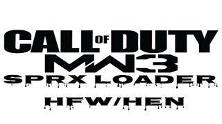 MW3 SPRX LOADER For HEN / HFW / PS3 (2019)