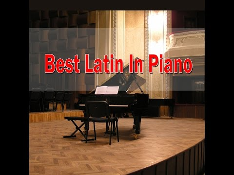 Latin Songs on Piano (Giuseppe Sbernini) | Jazz Piano Music