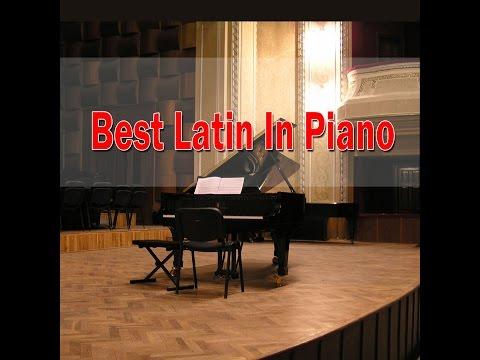 Latin Songs On Piano (Giuseppe Sbernini) | Jazz Piano Music