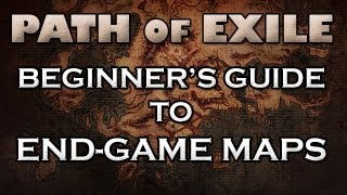 Path of Exile: Beginner's Guide to End-Game Maps