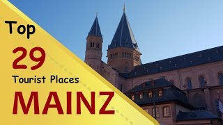 Mainz (things to do - places visit) top tourist placescity in germanymainz is a german city on the rhine river. it's known for its old town, with ...