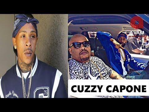 Cuzzy Capone Talks About Shitty Cuz & If Nips Death Was Orchestrated