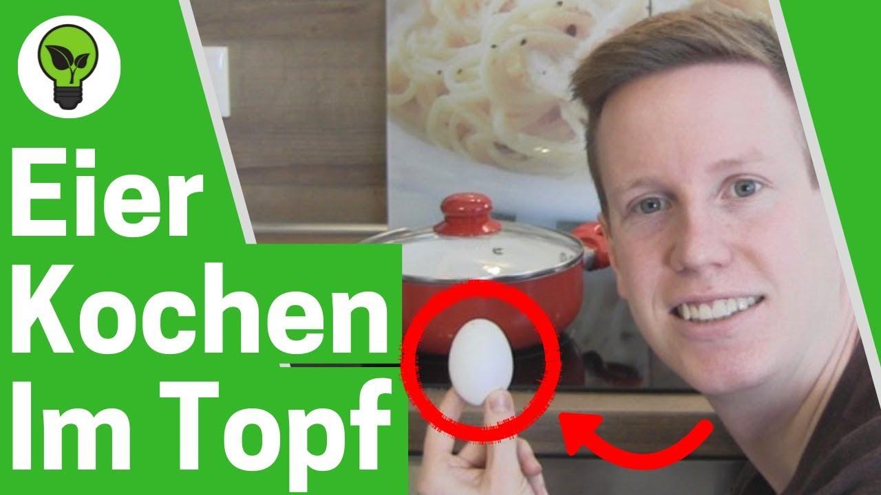 Eier Kochen Im Topf Ultimative Anleitung Wie Kocht Man Eier Hart