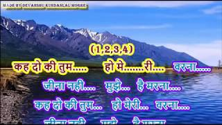 Kehdo Ke Tum Ho Meri Warna Karaoke with Lyrics - Tezab