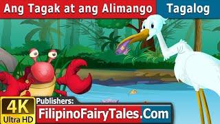 Ang Tagak at ang Alimango | Kwentong Pambata | Mga Kwentong Pambata | Filipino Fairy Tales